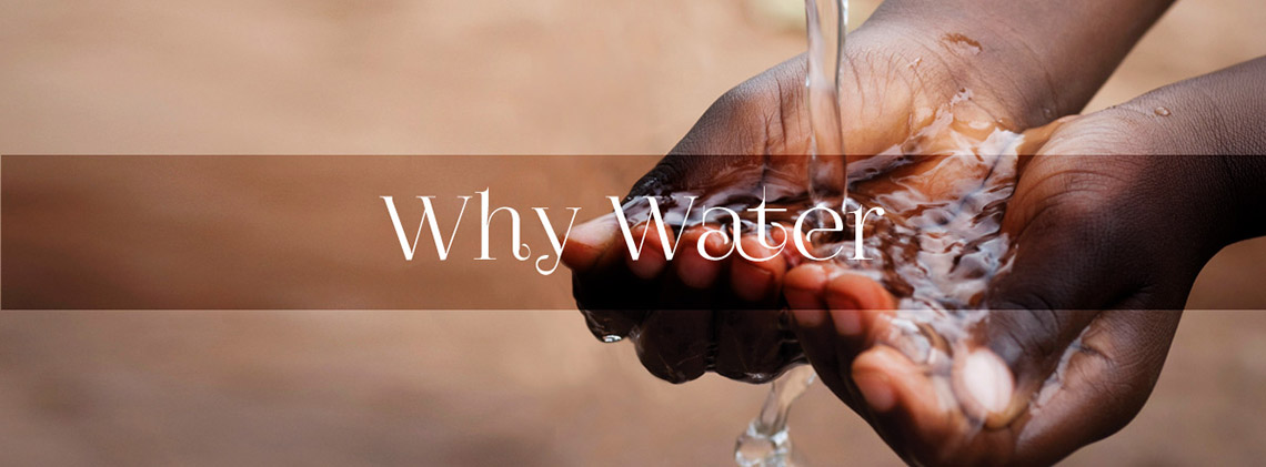 Why Water